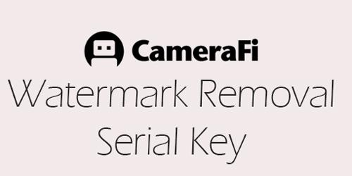 CameraFi Watermark Remover - CameraFi Store